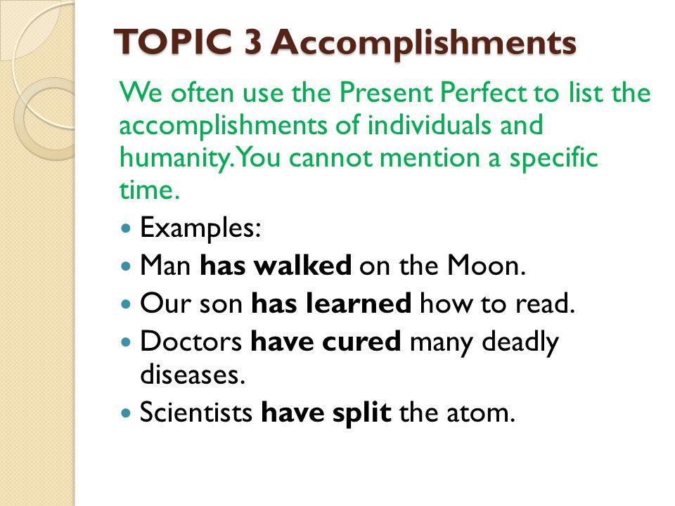 TOPIC 3 Accomplishments