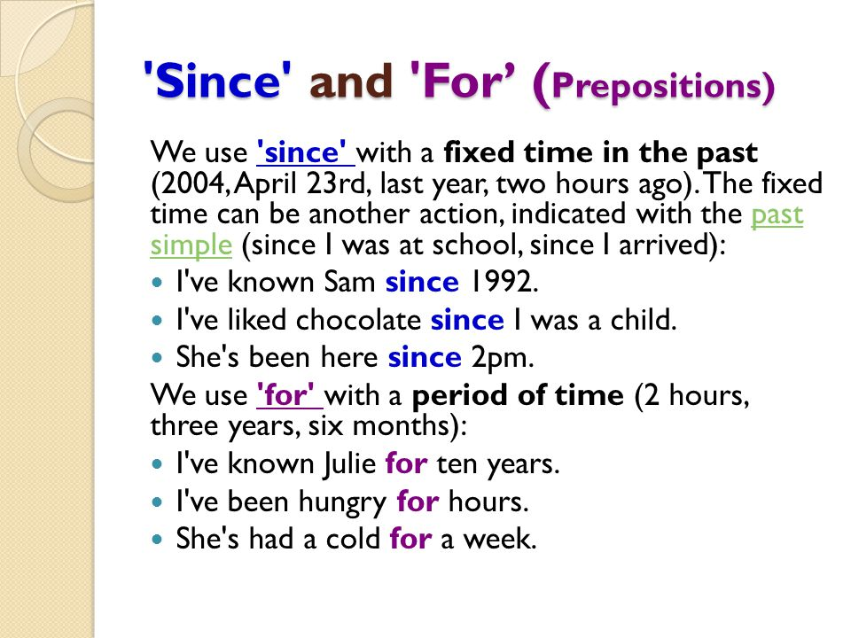 Since and For' (Prepositions)