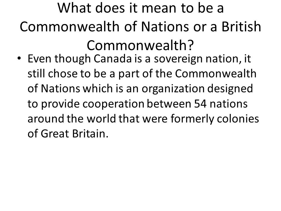 What does it mean to be a Commonwealth of Nations or a British Commonwealth