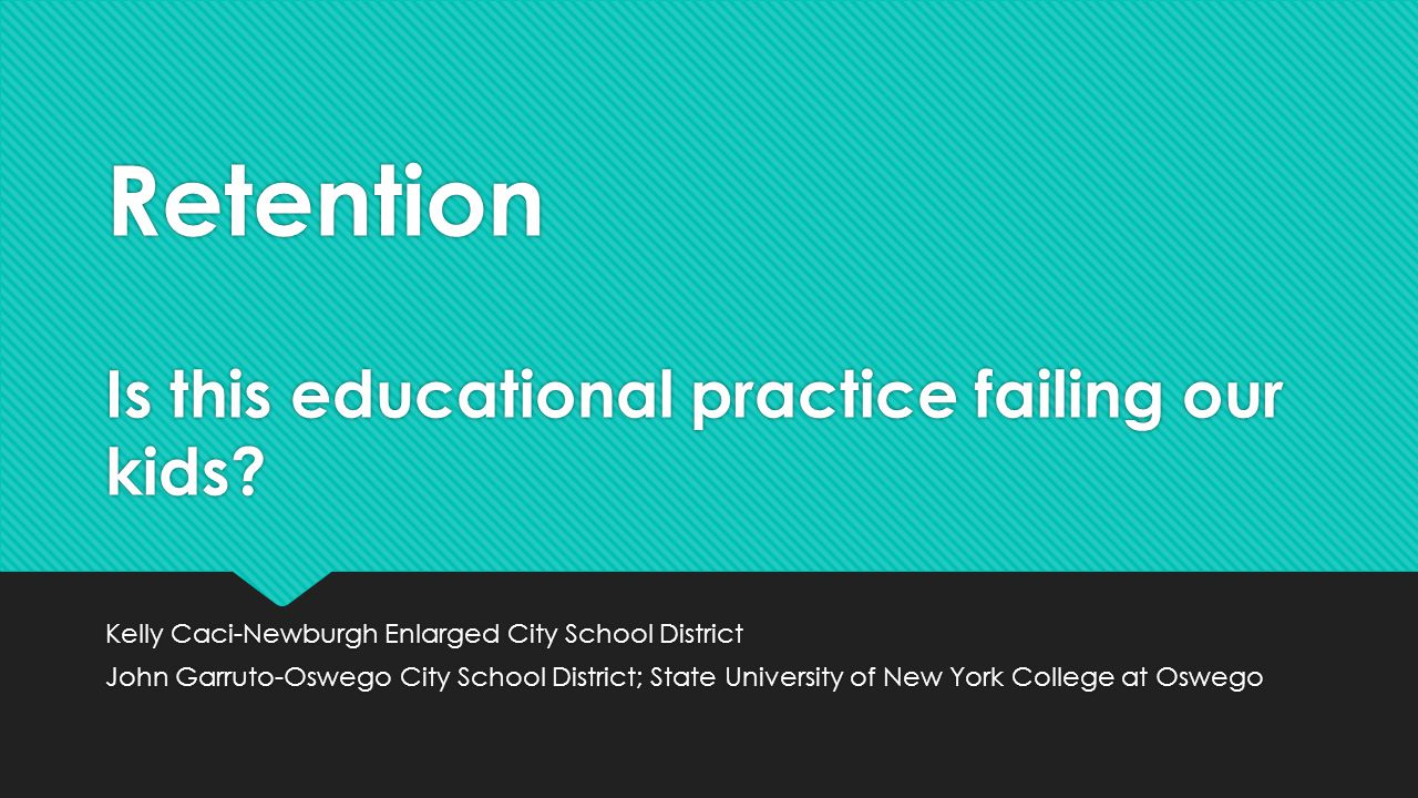 Retention Is this educational practice failing our kids