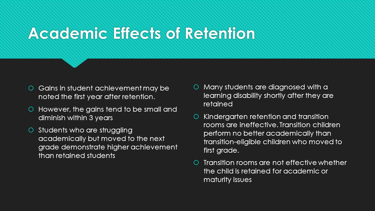 Academic Effects of Retention