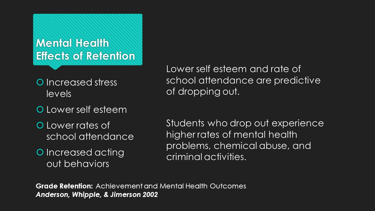 Mental Health Effects of Retention
