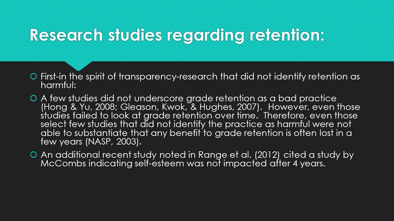 Research studies regarding retention: