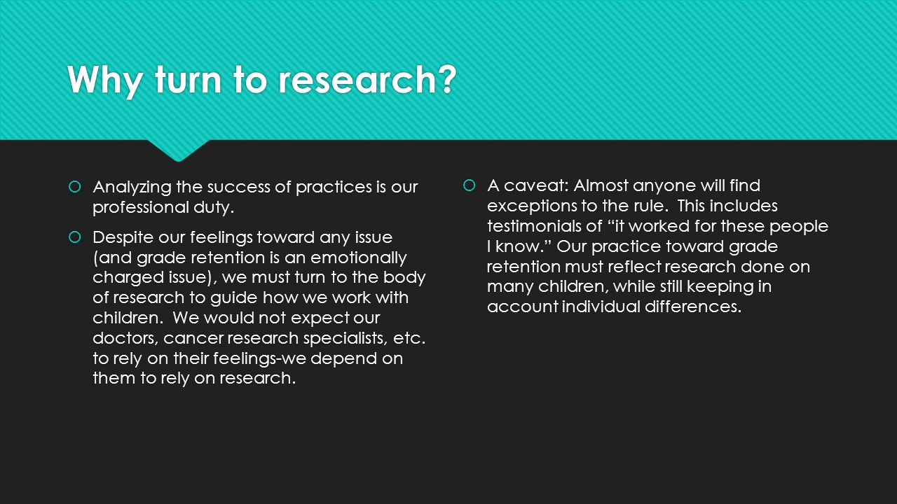 Why turn to research