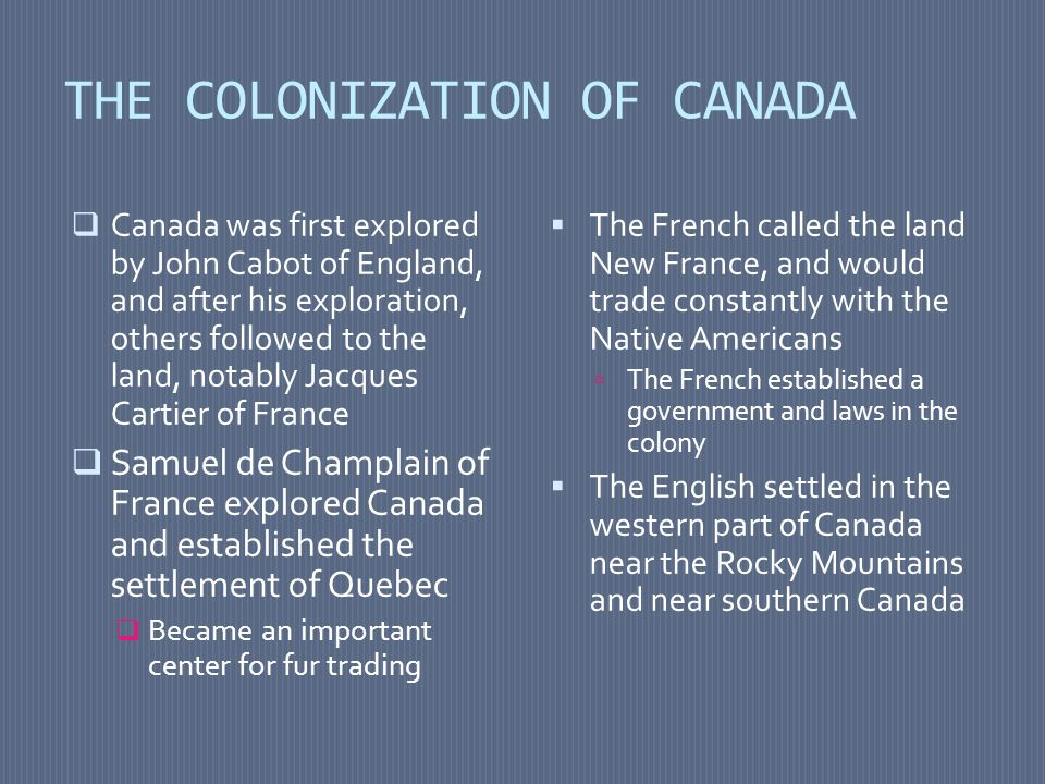 THE COLONIZATION OF CANADA