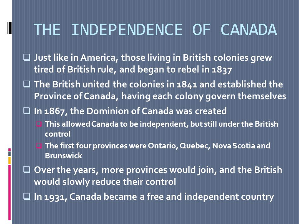 THE INDEPENDENCE OF CANADA