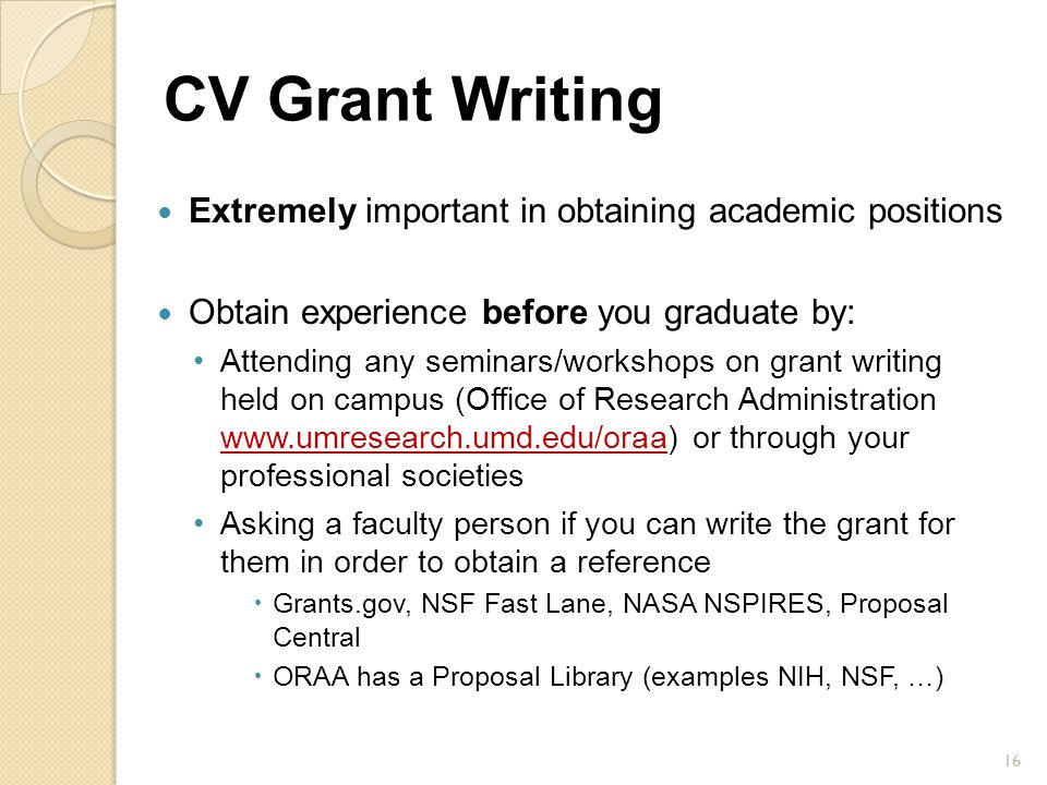 CV Grant Writing Extremely important in obtaining academic positions