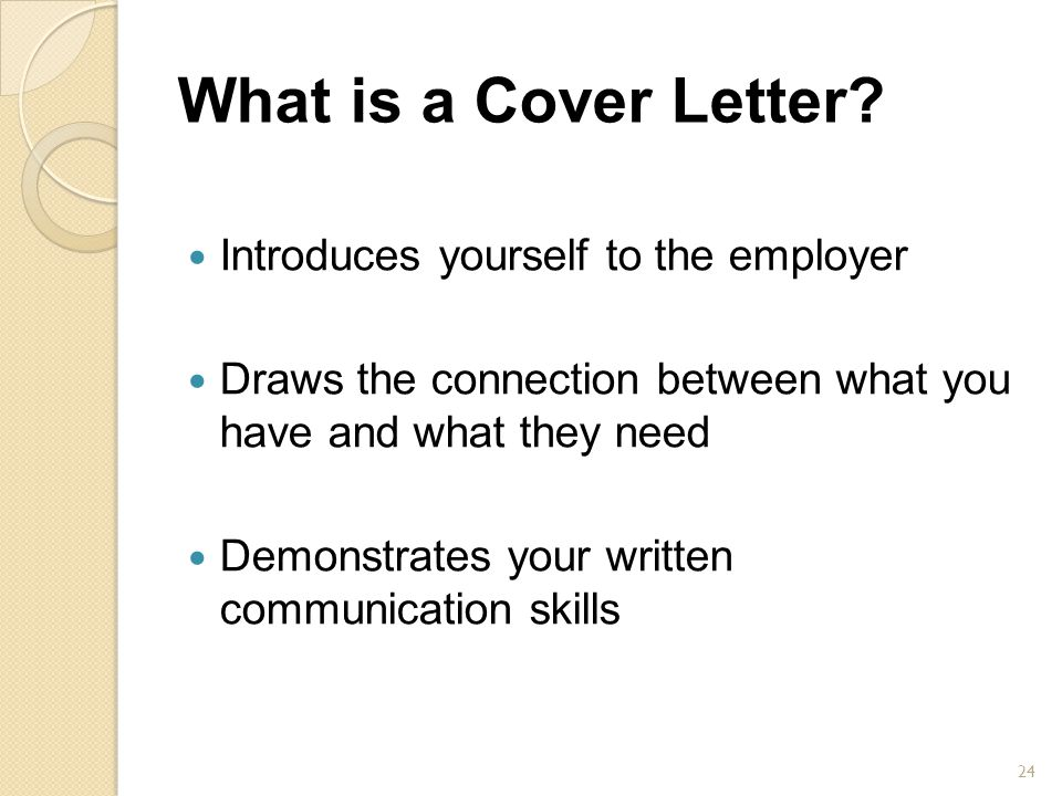 What is a Cover Letter Introduces yourself to the employer