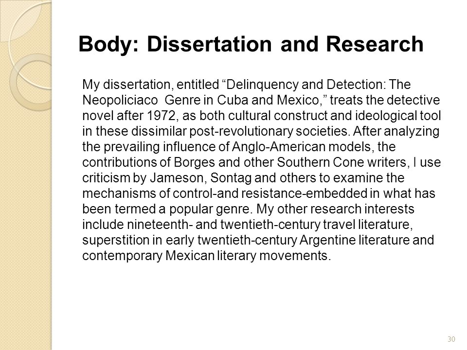 Body: Dissertation and Research