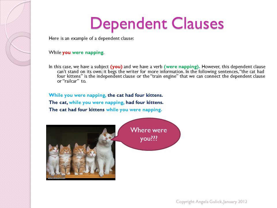 Dependent Clauses Where were you