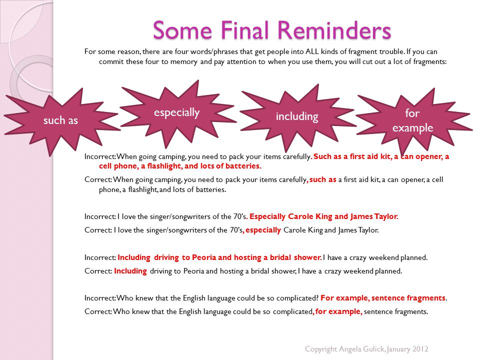 Some Final Reminders especially including for example such as
