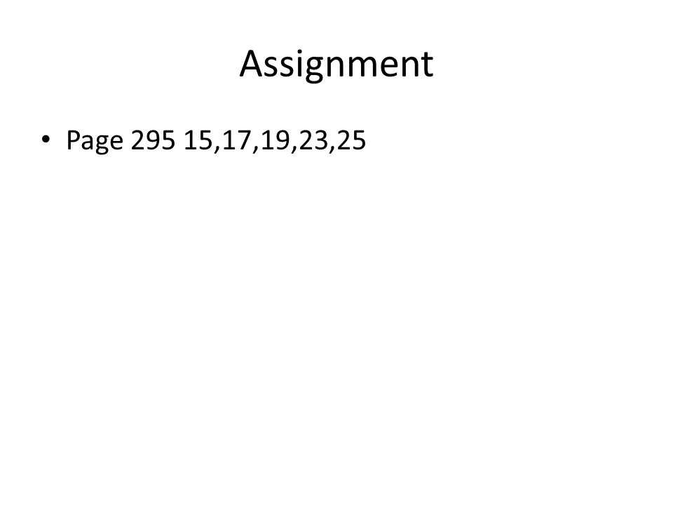 Assignment Page 295 15,17,19,23,25