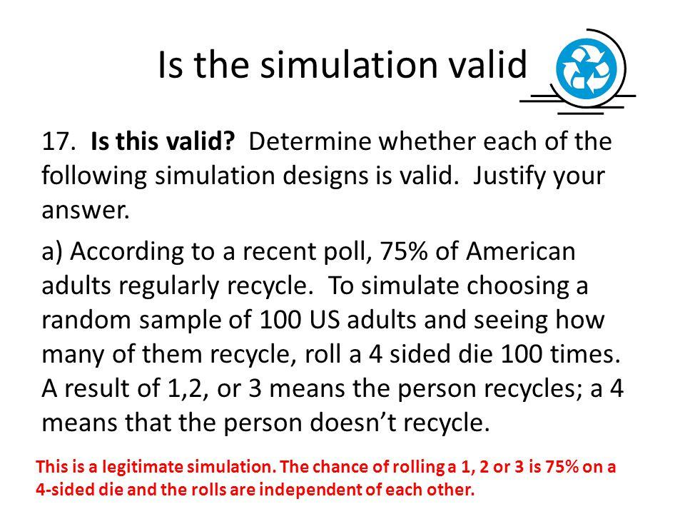 Is the simulation valid