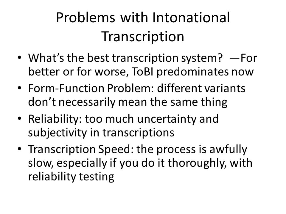 Problems with Intonational Transcription