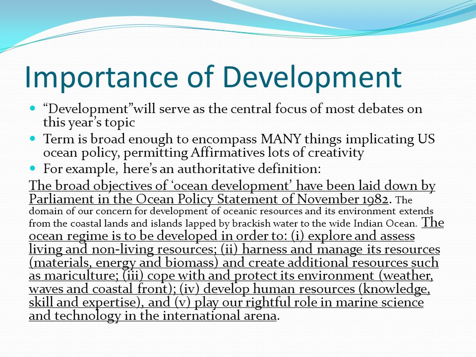 Importance of Development