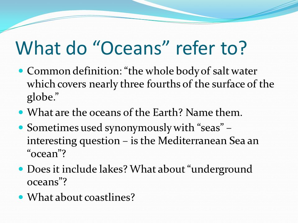 What do Oceans refer to
