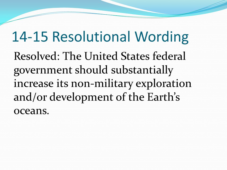 14-15 Resolutional Wording