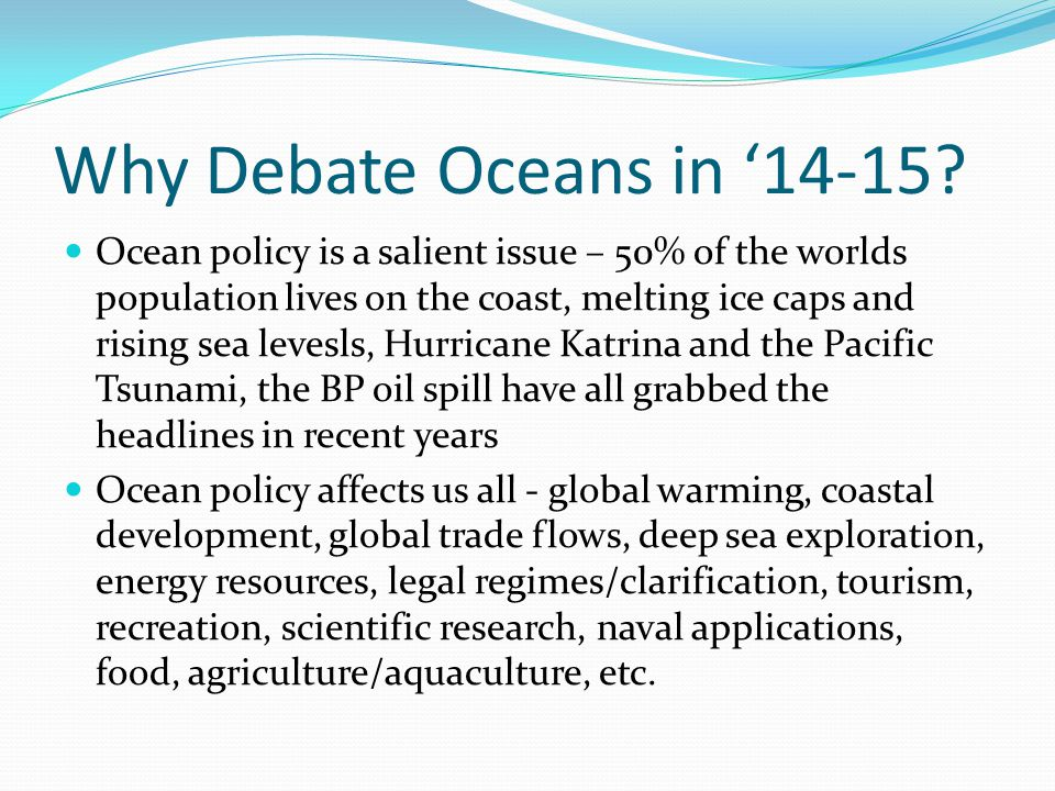 Why Debate Oceans in '14-15