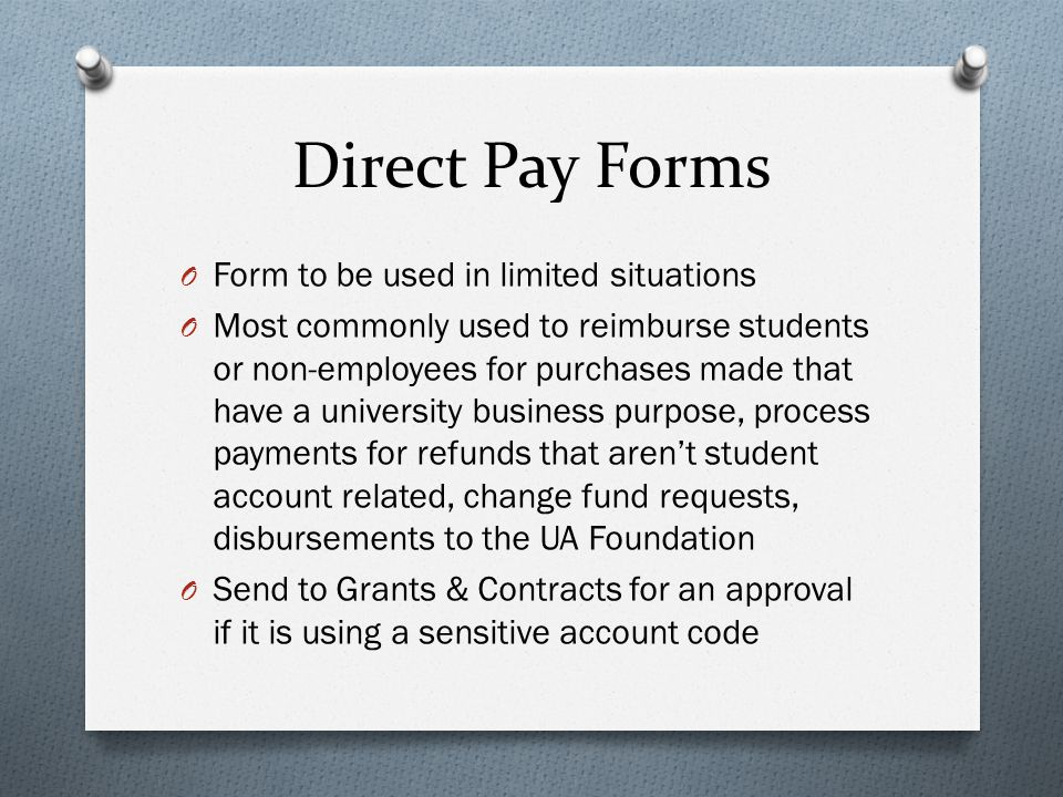Direct Pay Forms Form to be used in limited situations