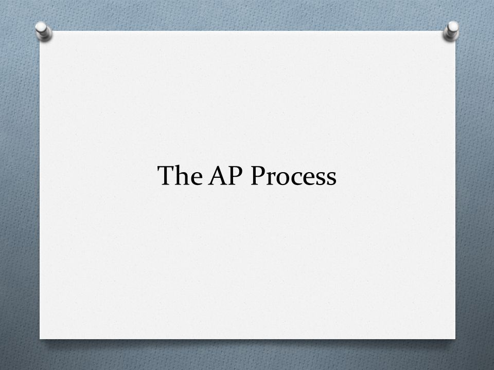 The AP Process