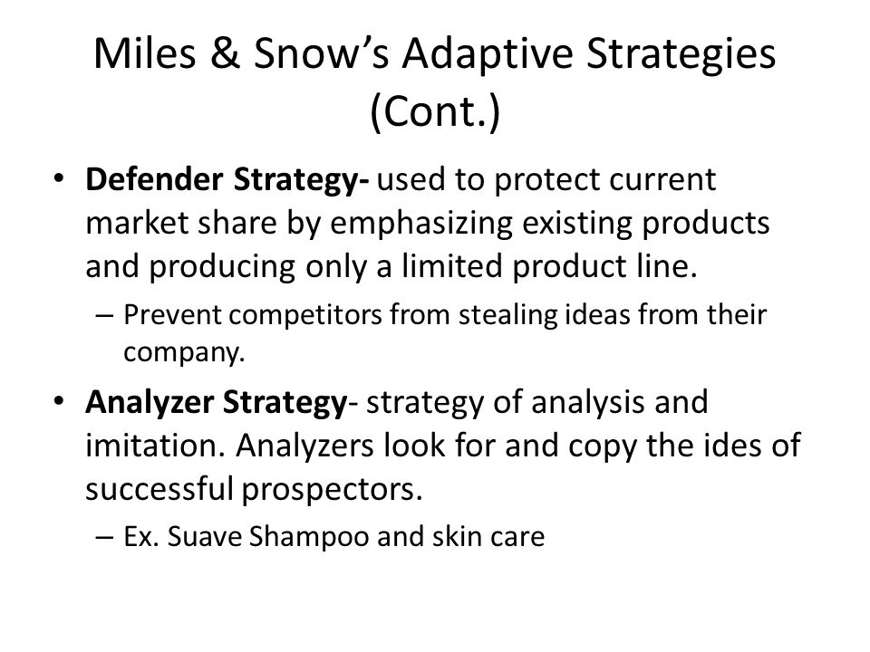 Miles & Snow's Adaptive Strategies (Cont.)