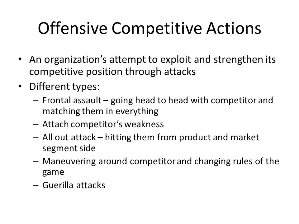 Offensive Competitive Actions