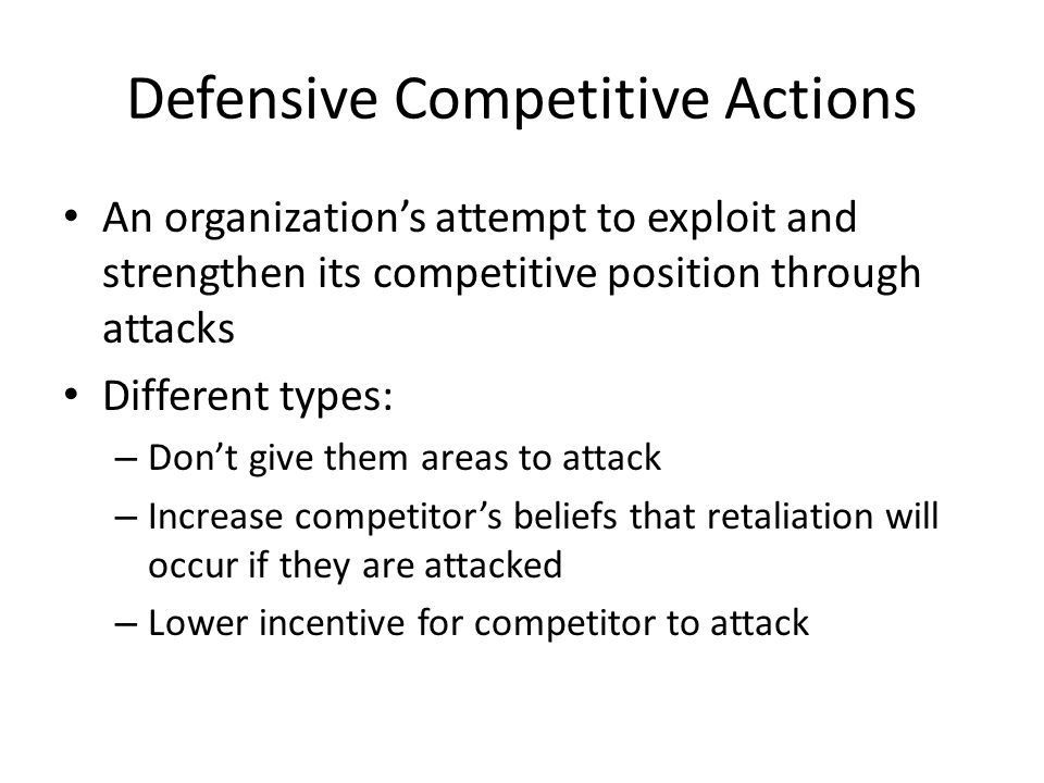 Defensive Competitive Actions