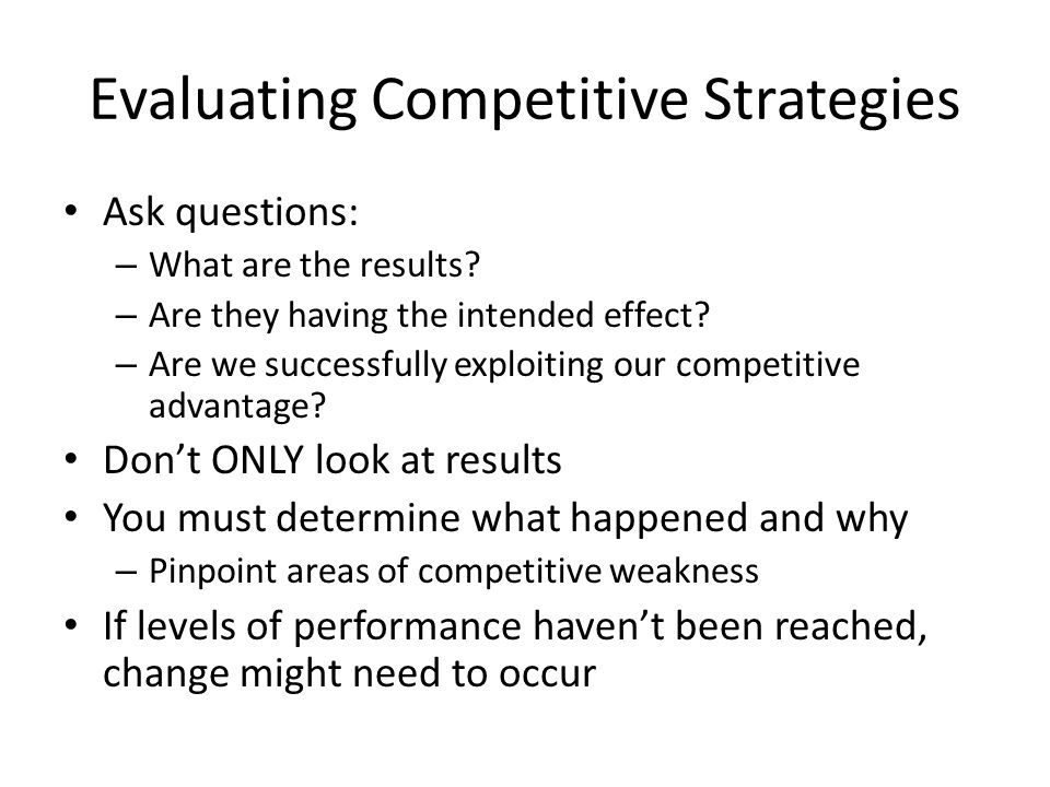 Evaluating Competitive Strategies