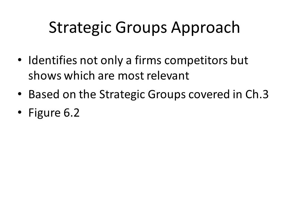 Strategic Groups Approach
