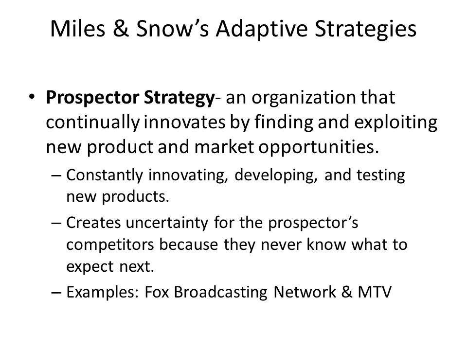 Miles & Snow's Adaptive Strategies