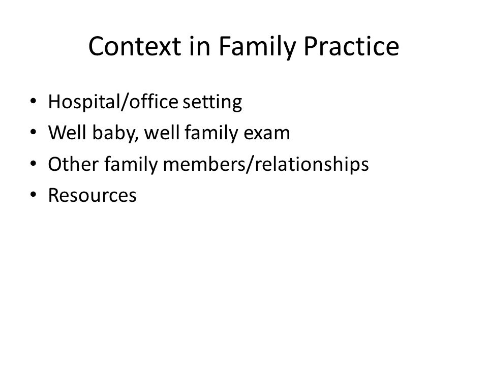 Context in Family Practice