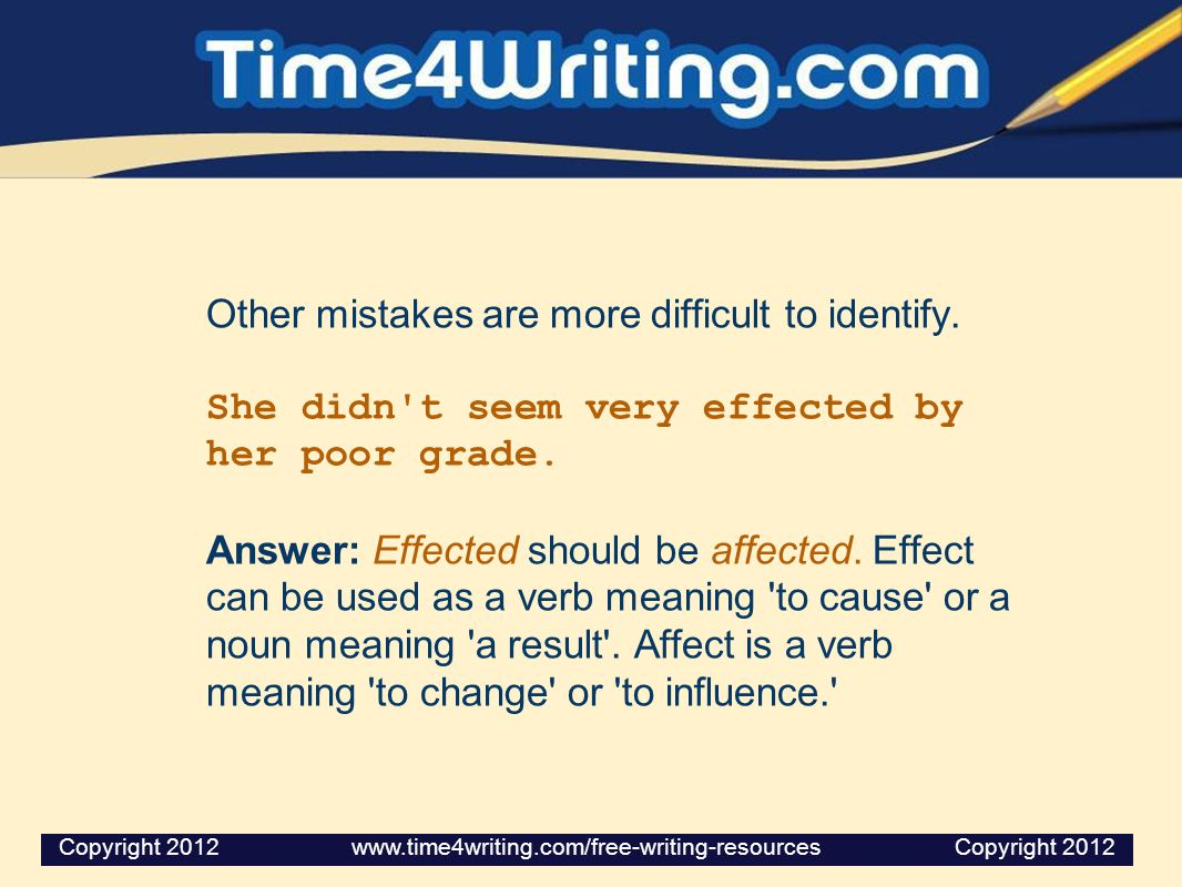 Other mistakes are more difficult to identify.
