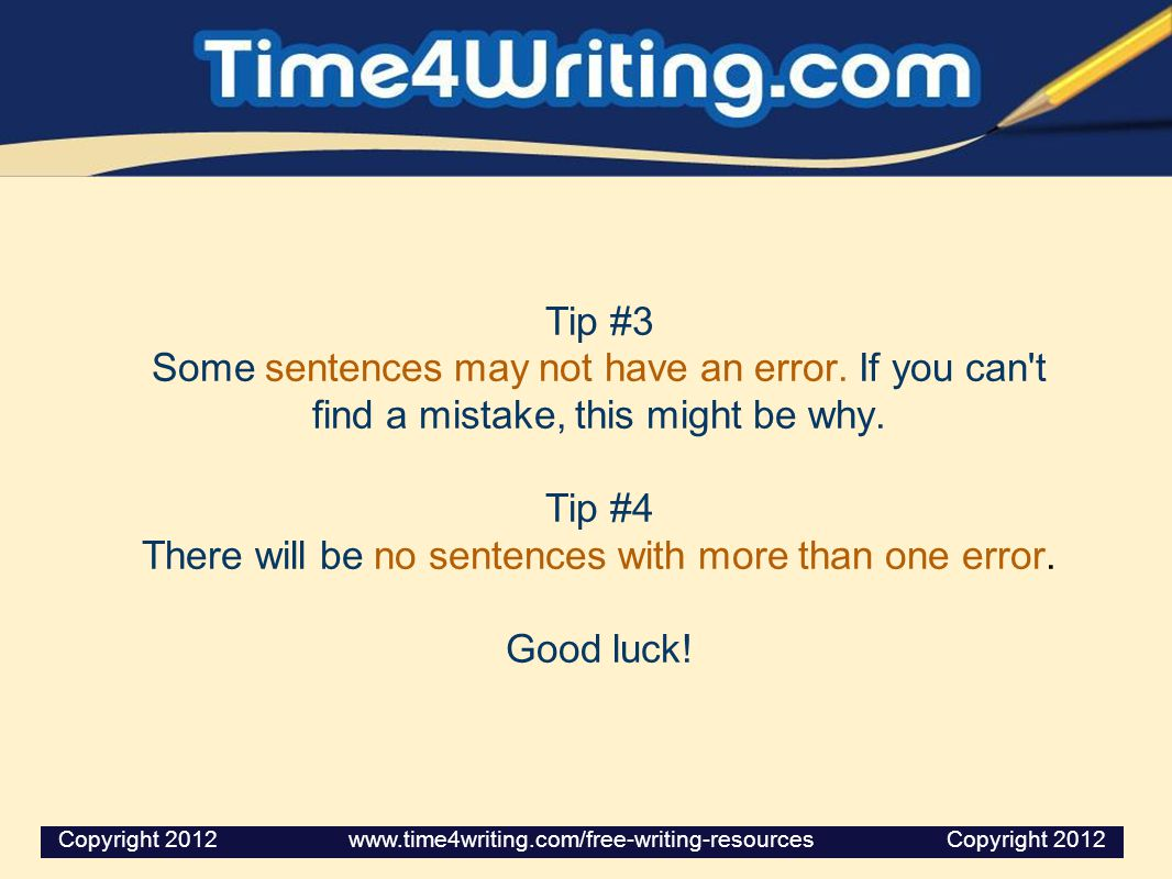 There will be no sentences with more than one error.