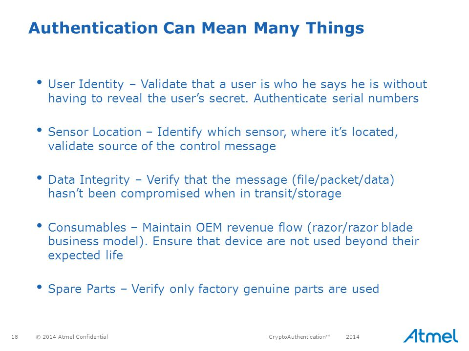 Authentication Can Mean Many Things