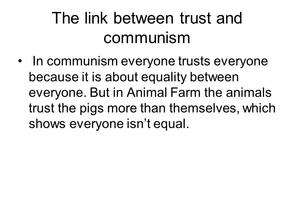 The link between trust and communism