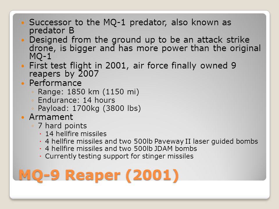Successor to the MQ-1 predator, also known as predator B