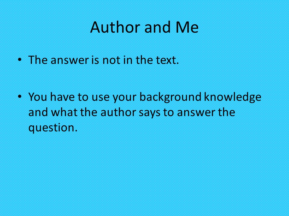 Author and Me The answer is not in the text.
