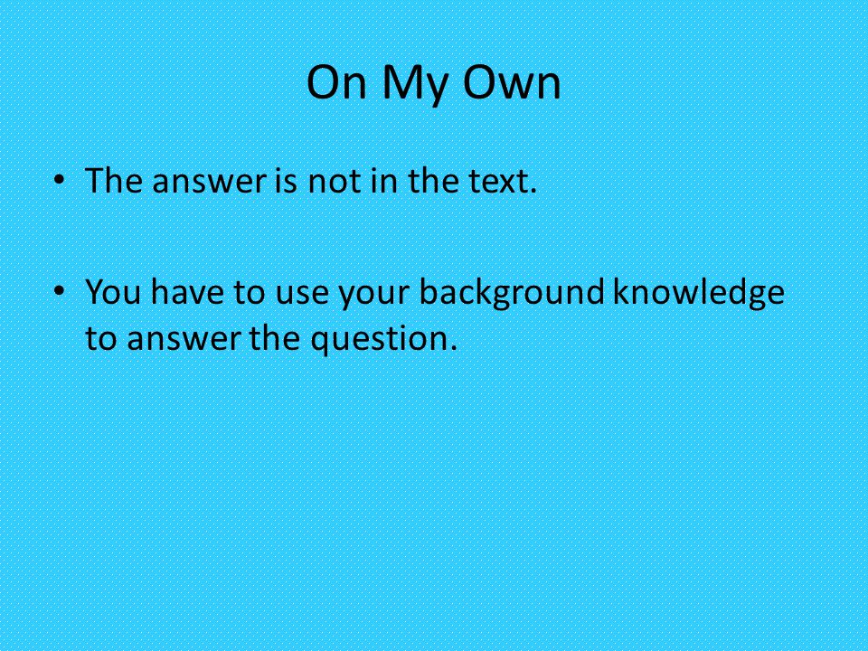 On My Own The answer is not in the text.