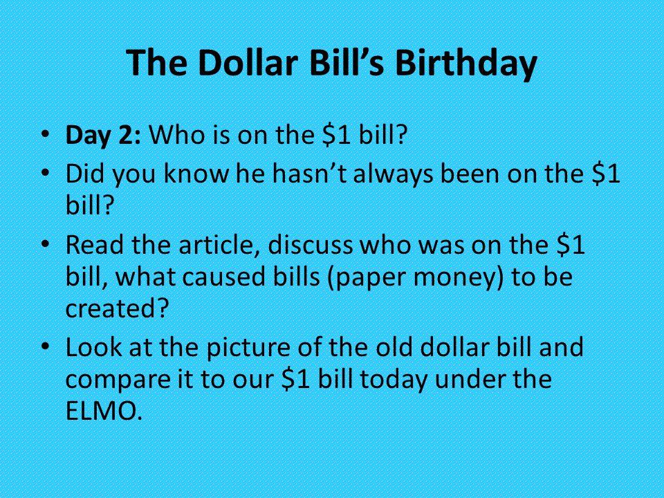 The Dollar Bill's Birthday