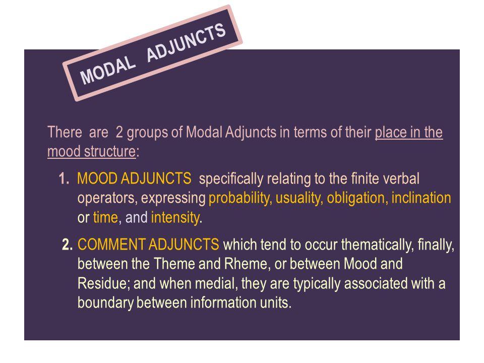 MODAL ADJUNCTS