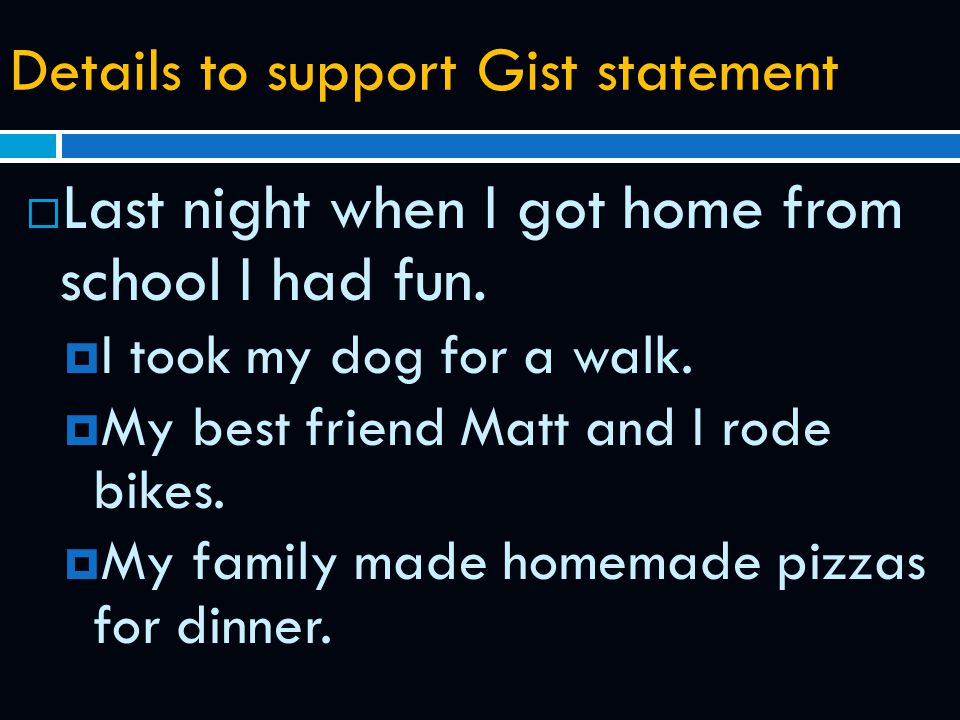 Details to support Gist statement