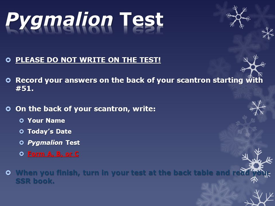 Pygmalion Test PLEASE DO NOT WRITE ON THE TEST!