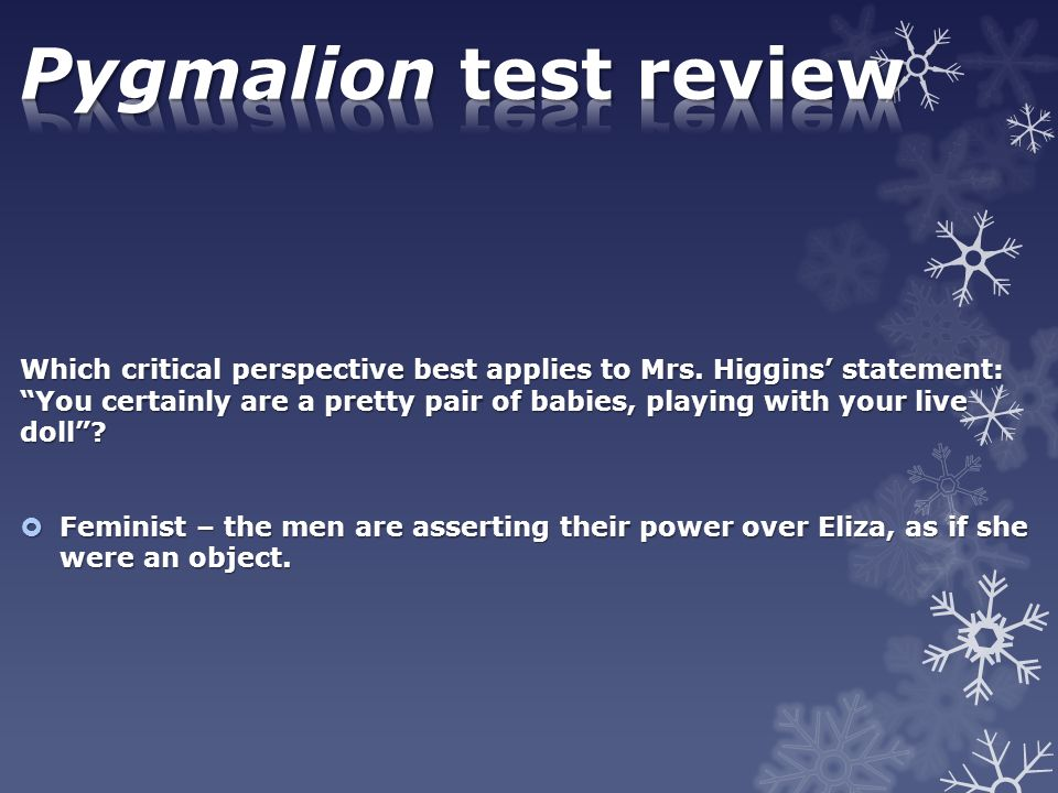Pygmalion test review