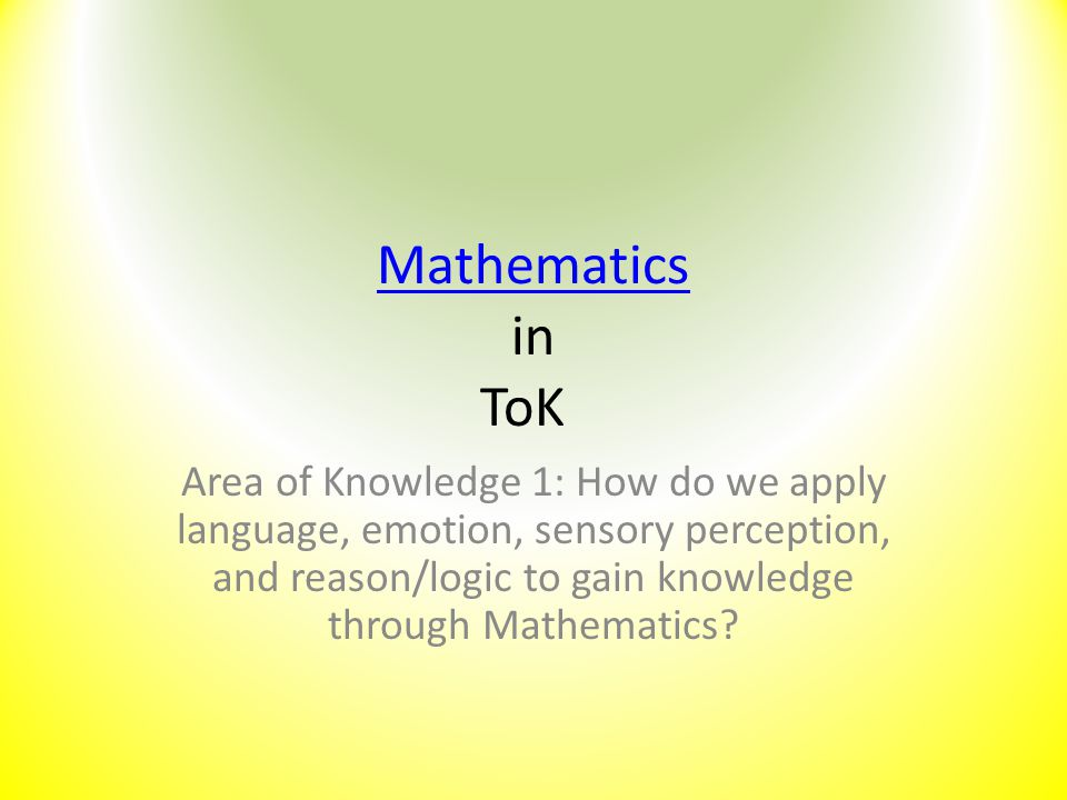 Mathematics in ToK