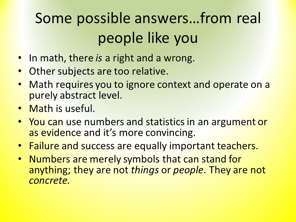 Some possible answers…from real people like you