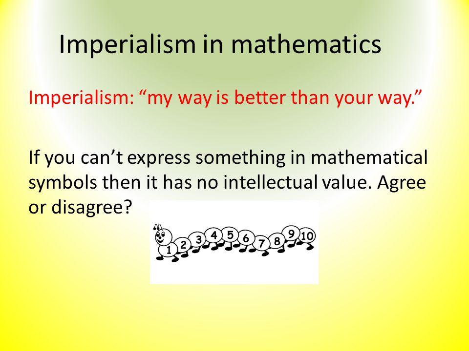 Imperialism in mathematics