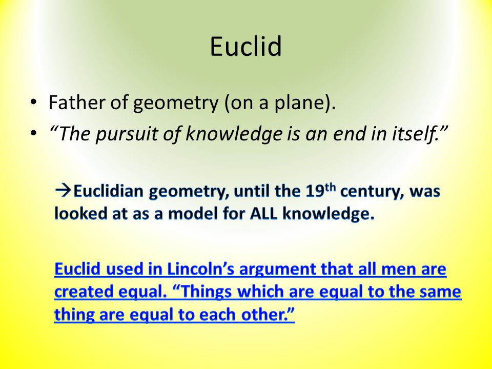 Euclid Father of geometry (on a plane).