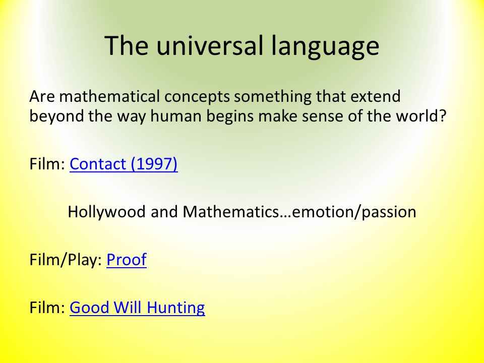 The universal language