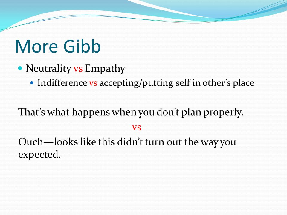 More Gibb Neutrality vs Empathy