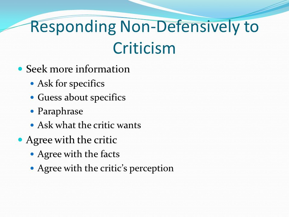 Responding Non-Defensively to Criticism